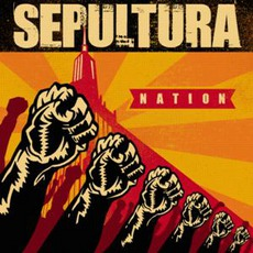 Nation mp3 Album by Sepultura