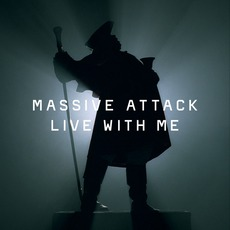 Live With Me mp3 Single by Massive Attack