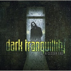 A Closer End mp3 Artist Compilation by Dark Tranquillity