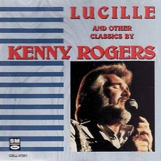 Lucille & Other Classics mp3 Artist Compilation by Kenny Rogers