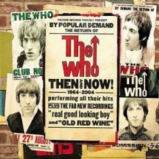 Then And Now! - 1964-2004 mp3 Artist Compilation by The Who