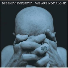 We Are Not Alone mp3 Album by Breaking Benjamin