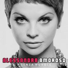 Senza Nuvole mp3 Album by Alessandra Amoroso