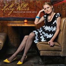 Translated From Love mp3 Album by Kelly Willis
