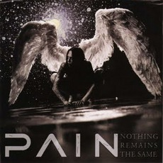 Nothing Remains The Same mp3 Album by Pain