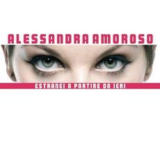 Estranei A Partire Da Ieri mp3 Single by Alessandra Amoroso