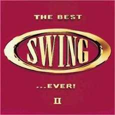 The Best Swing... Ever! II mp3 Compilation by Various Artists