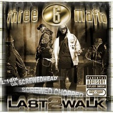 Last 2 Walk (Screwed & Chopped) mp3 Remix by Three 6 Mafia