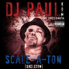 Scale-A-Ton mp3 Album by DJ Paul