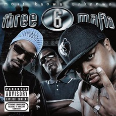 Most Known Unknown mp3 Album by Three 6 Mafia