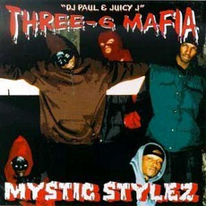 Mystic Stylez mp3 Album by Three 6 Mafia