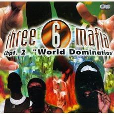 Chapter 2: World Domination mp3 Album by Three 6 Mafia