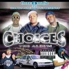 Choices: The Album mp3 Soundtrack by Three 6 Mafia