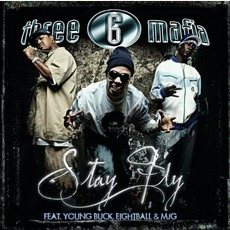 Stay Fly mp3 Single by Three 6 Mafia