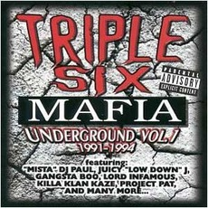 Underground Vol. 1: 1991-1994 mp3 Artist Compilation by Three 6 Mafia