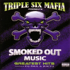 Smoked Out Music: Greatest Hit mp3 Artist Compilation by Three 6 Mafia