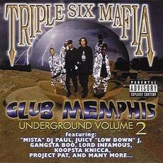Underground Vol. 2: Club Memphis mp3 Artist Compilation by Three 6 Mafia