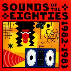 Time Life - Sounds Of The Eighties - The Rolling Stone Collection - 1982-1983 mp3 Compilation by Various Artists