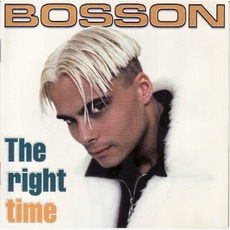 The Right Time mp3 Album by Bosson