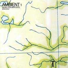 Ambient 1 : Music For Airports mp3 Album by Brian Eno