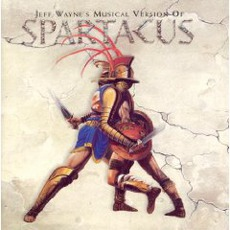 Jeff Wayne's Musical Version Of Spartacus mp3 Album by Jeff Wayne