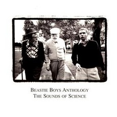 Beastie Boys Anthology - The Sounds Of Science mp3 Artist Compilation by Beastie Boys