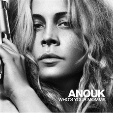 Who'S Your Momma mp3 Album by Anouk