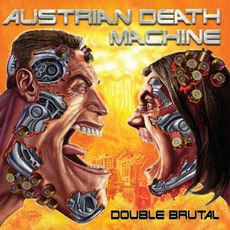 Double Brutal mp3 Album by Austrian Death Machine