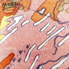 Ambient 3: Day Of Radiance mp3 Album by Brian Eno & Laraaji