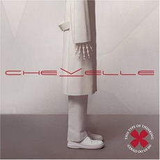 This Type of Thinking (Could Do Us In) mp3 Album by Chevelle