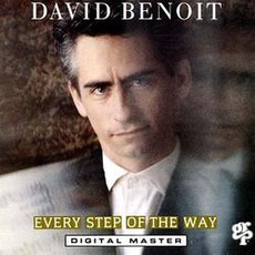 Every Step Of The Way mp3 Album by David Benoit