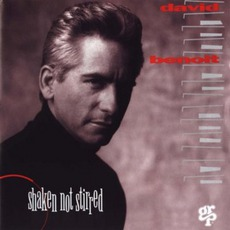 Shaken Not Stirred mp3 Album by David Benoit