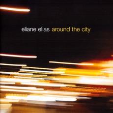 Around The City mp3 Album by Eliane Elias