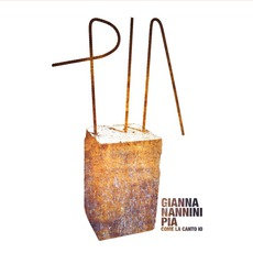 Pia Come La Canto Io by Gianna Nannini
