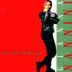 Malafemmina mp3 Album by Gianna Nannini