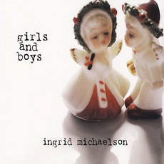 Girls and Boys mp3 Album by Ingrid Michaelson