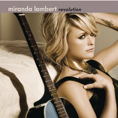 Revolution mp3 Album by Miranda Lambert