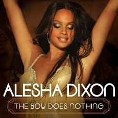 The Boy Does Nothing mp3 Single by Alesha Dixon