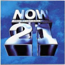Now! That's What I Call Music 21 mp3 Compilation by Various Artists