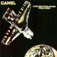 I Can See Your House From Here mp3 Album by Camel