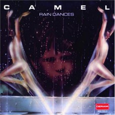 Rain Dances mp3 Album by Camel