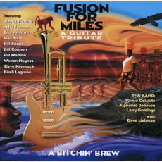 A Guitar Tribute mp3 Album by Fusion For Miles-a Bitchen' Brew