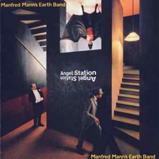 Angel Station mp3 Album by Manfred Mann's Earth Band