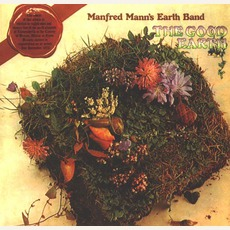 The Good Earth (Remastered) mp3 Album by Manfred Mann's Earth Band