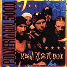Mega!! Kung Fu Radio mp3 Album by Powerman 5000
