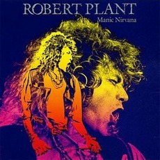 Manic Nirvana mp3 Album by Robert Plant
