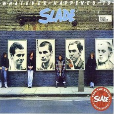 Whatever Happened To Slade mp3 Album by Slade