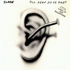 Till Deaf Do Us Part mp3 Album by Slade