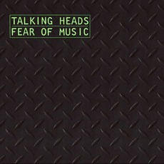 Fear Of Music mp3 Album by Talking Heads