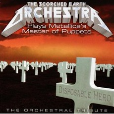 Metallica's Master Of Puppets mp3 Album by The Scorhced Earth Orchestra
